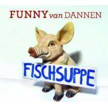 Funny van Dannen: Fischsuppe, CD