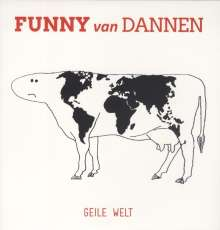 Funny van Dannen: Geile Welt (180g) (Limited Numbered Edition), LP