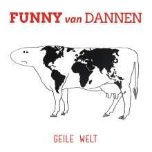 Funny van Dannen: Geile Welt, CD