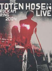 Die Toten Hosen: Rock am Ring 2004 - Live, DVD