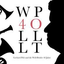 Gerhard Polt und Die Well-Brüder: 40 Jahre (Limited Numbered Edition), LP