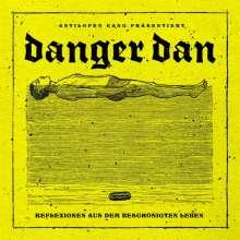 Danger Dan: Reflexionen aus dem beschönigten Leben (Limited-Edition) (Yellow Vinyl), LP