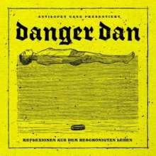 Danger Dan: Reflexionen aus dem beschönigten Leben, LP