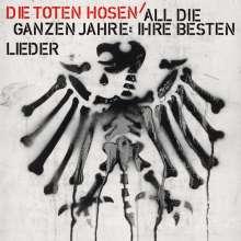 Die Toten Hosen: All die ganzen Jahre: Ihre besten Lieder, CD
