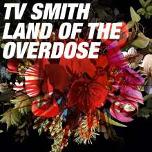 TV Smith: Land of the Overdose, CD