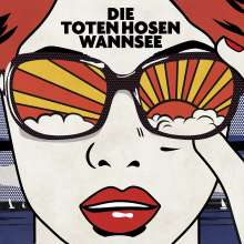 Die Toten Hosen: Wannsee (Limited-Numbered-Edition), Single 7""