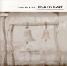 Dead Can Dance: Towards The Within (Remastered), CD