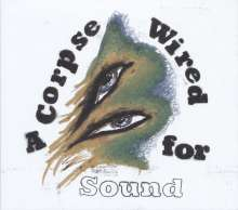 Merchandise: A Corpse Wired For Sound, CD