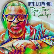 Davell Crawford: Dear Fats, I Love You, CD