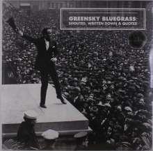 Greensky Bluegrass: Shouted, Written Down & Quoted, LP