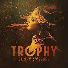 Sunny Sweeney: Trophy, CD