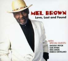 Mel Brown (Guitar) (1939-2009): Love, Lost & Found, CD