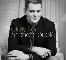 Michael Bublé (geb. 1975): Totally, 1 CD und 1 DVD