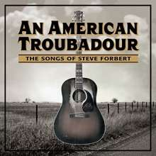 An American Troubadour: Songs Of Steve Forbert, CD