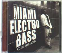 Miami Electro Bass - Classics, CD