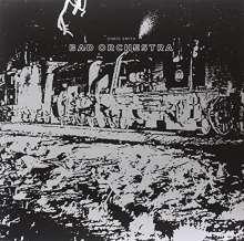 Chris Smith (Australia): Bad Orchestra, LP