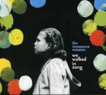 The Innocence Mission: We Walked In Song, CD