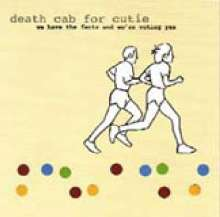 Death Cab For Cutie: We Have The Facts And We're Voting Yes (180g), LP