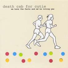 Death Cab For Cutie: We Have The Facts And We're Voting Yes, CD