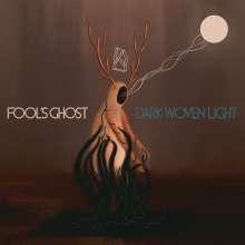 Fool's Ghost: Dark Woven Light (Colored Vinyl), LP