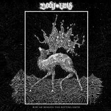 Body Void: Bury Me Beneath This Rotting Earth, CD