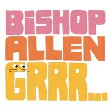 Bishop Allen: Grrr..., CD