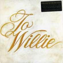 Phosphorescent: To Willie, LP