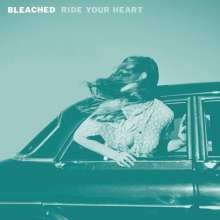 Bleached: Ride Your Heart, CD