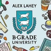 "Alex Lahey: B-Grade University EP, Single 12"""