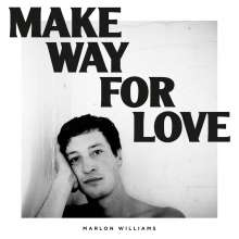 Marlon Williams: Make Way For Love, LP