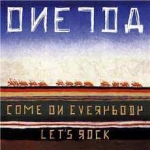 Oneida: Come On Everybody Lets, CD