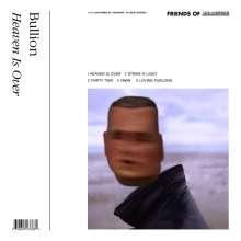 Bullion: Heaven Is Over EP (Limited Edition) (Crystal Clear Vinyl), LP