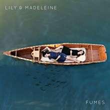 Lily & Madeleine: Fumes (Translucent Vinyl), LP