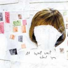 No Wait Wait: About You, CD