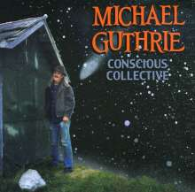 Michael Guthrie: Conscious Collective, CD