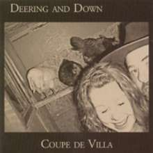 Deering & Down: Coupe De Villa, CD