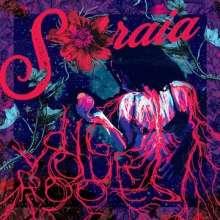 Soraia: Dig Your Roots, LP