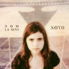 Dom La Nena: Soyo, CD