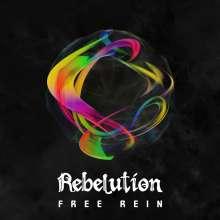 Rebelution: Free Rein (Silver Vinyl), LP