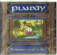 Planxty: The Woman I Loved So Well, CD