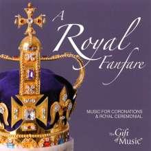 The Gift of Music-Sampler - A Royal Fanfare, CD