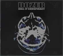Dozer: Call It Conspiracy, CD