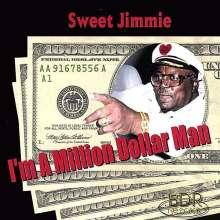 Sweet Jimmie: I'm A Million Dollar Man, CD