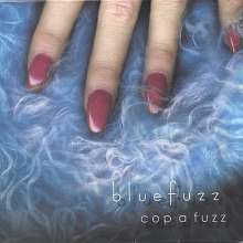 Bluefuzz: Cop A Fuzz, CD