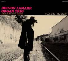 Delvon Lamarr: Close But No Cigar, CD