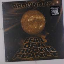 Brownout: Fear Of A Brown Planet, LP