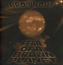 Brownout: Fear Of A Brown Planet, CD