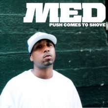 Med: Push Comes To Shove, CD
