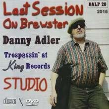 Danny Adler: Last Session On Brewster, 2 CDs