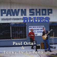 Paul Orta: Pawn Shop Blues, CD